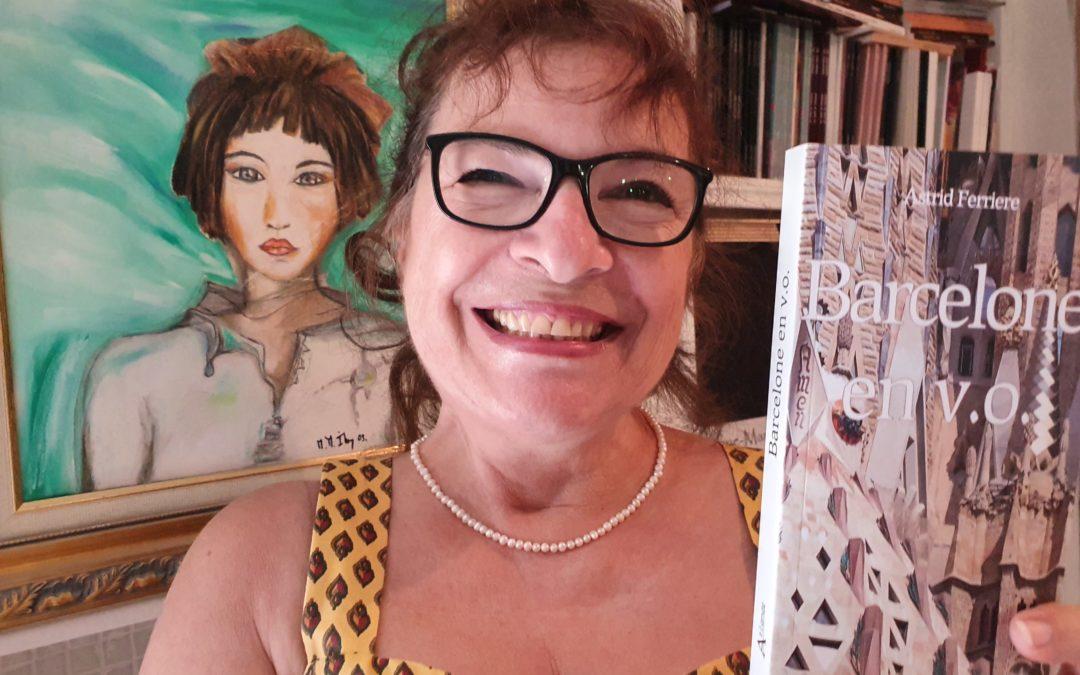 """"""" Barcelone en vo """" d'Astid Ferriere aux Editions Atlande, édition : Monique-Marie Ihry"""